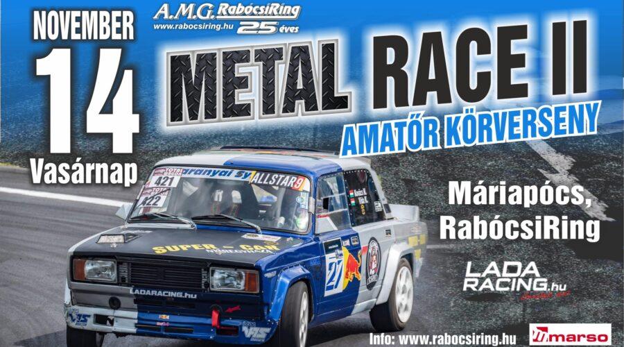 METAL RACE II. Újra LADARACING körverseny még több LADA kategóriával!